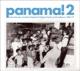 VARIOUS-PANAMA! 2