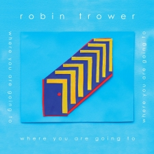 TROWER, ROBIN-WHERE ARE YOU GOING TO