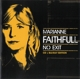 FAITHFULL, MARIANNE-NO EXIT -CD+BLRY-