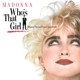 MADONNA-WHO'S THAT GIRL