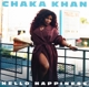 KHAN, CHAKA-HELLO HAPPINESS