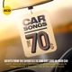 VARIOUS-CAR SONGS - THE 70'S