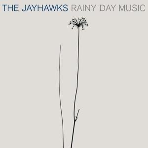 JAYHAWKS-RAINY DAY MUSIC -HQ-