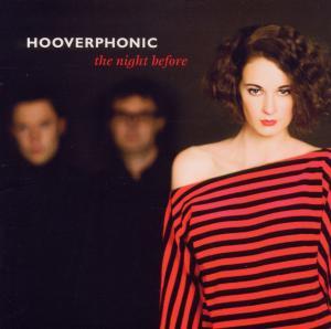 HOOVERPHONIC-NIGHT BEFORE
