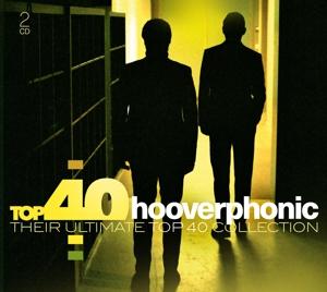 HOOVERPHONIC-TOP 40 - HOOVERPHONIC