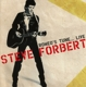 FORBERT, STEVE-ROMEO'S TUNE - LIVE