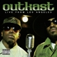 OUTKAST-LIVE FROM LOS ANGELES