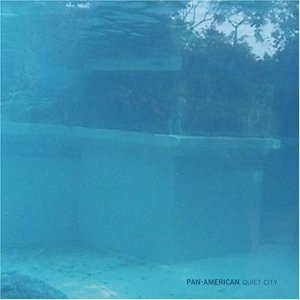 PAN AMERICAN-QUIET CITY + DVD