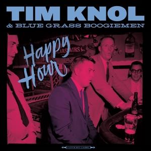 KNOL, TIM & BLUE GRASS BO-HAPPY HOUR