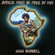 MUNDELL, HUGH / AUGUSTUS PABLO-AFRICA MUST BE...
