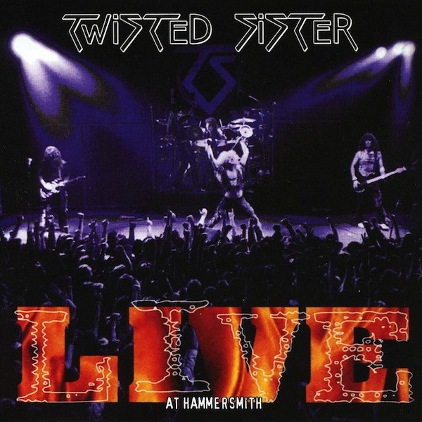 TWISTED SISTER-LIVE AT HAMMERSMITH