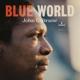COLTRANE, JOHN-BLUE WORLD -DIGI-
