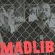 MADLIB-ROCK KONDUCTA