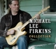 FIRKINS, MICHAEL LEE-COLLECTION