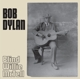 DYLAN, BOB-BLIND WILLIE MCTELL -INDIE-