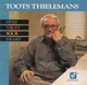 THIELEMANS, TOOTS-ONLY TRUST YOUR HEART