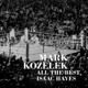 KOZELEK, MARK-ALL THE BEST, ISAAC HAYES