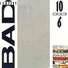 BAD COMPANY-10 FROM 6