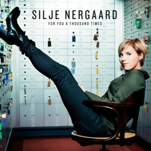 NERGAARD, SILJE-FOR YOU A THOUSAND TIMES