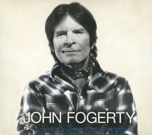 FOGERTY, JOHN-WROTE A SONG FOR EVERYONE