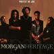 MORGAN HERITAGE-PROTECT US JAH