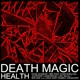 HEALTH-DEATH MAGIC
