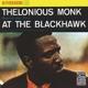 MONK, THELONIOUS -QUARTET-AT THE BLACKHAWK