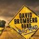 BROMBERG, DAVID -BAND--BIG ROAD -CD+DVD-