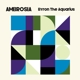 BYRON THE AQUARIUS-AMBROSIA