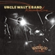 UNCLE WALT'S BAND-RECORDED LIVE AT WATERLOO I...
