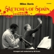 DAVIS, MILES-SKETCHES OF SPAIN