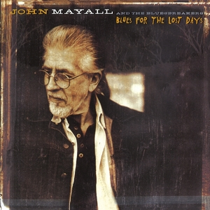 MAYALL, JOHN-BLUES FOR THE LOST DAYS
