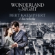 KAEMPFERT, BERT-WONDERLAND BY NIGHT -HQ-