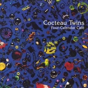 COCTEAU TWINS-FOUR CALENDAR CAFE