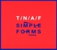 NAKED AND FAMOUS-SIMPLE FORMS