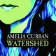 CURRAN, AMELIA-WATERSHED