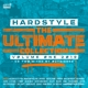 VARIOUS-HARDSTYLE THE ULTIMATE COLLECTION VOL...
