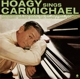 CARMICHAEL, HOAGY-HOAGY SINGS CARMICHAEL