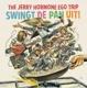 JERRY HORMONE EGO TRIP-SWINGT DE PAN UIT!