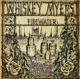 WHISKEY MYERS-FIRE WATER