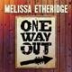 ETHERIDGE, MELISSA-ONE WAY OUT