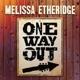 ETHERIDGE, MELISSA-ONE WAY OUT -COLOURED-