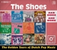SHOES-GOLDEN YEARS OF DUTCH POP MUSIC
