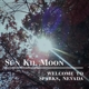 SUN KIL MOON-WELCOME TO SPARKS, NEVADA