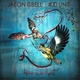 ISBELL, JASON AND THE 400-HERE WE REST -REISSUE-