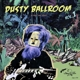VARIOUS-DUSTY BALLROOM 1 - IN DUST WE TRUST