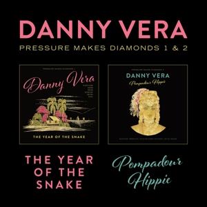 VERA, DANNY-PRESSURE MAKES DIAMONDS..