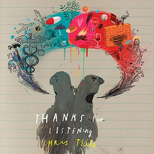 THILE, CHRIS-THANKS FOR LISTENING