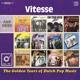 VITESSE-GOLDEN YEARS OF DUTCH POP MUSIC