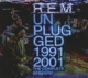 R.E.M.-UNPLUGGED 1991-2001